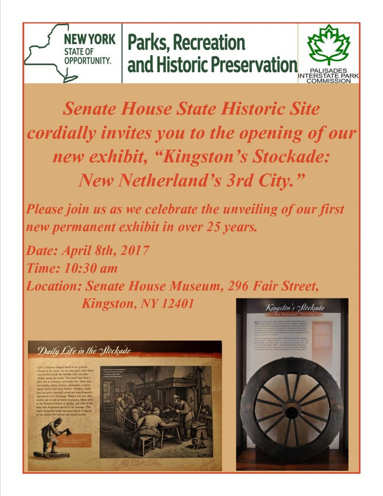 Opening of New Exhibit-Kingston's Stockade: New Netherlands Third City @ Senate House State Historic Site | Kingston | New York | United States